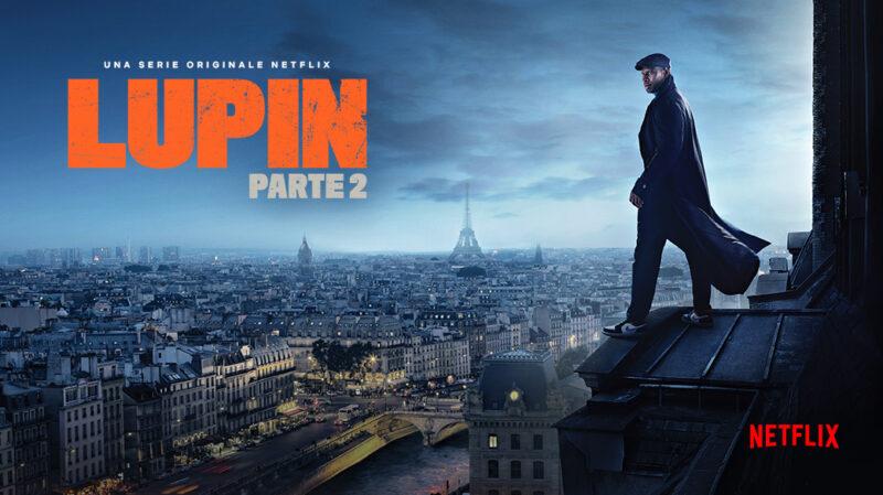 Netflix, Lupin 2: trama e cast