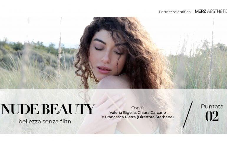 Nude Beauty: ospiti della dottoressa Donati, Valeria Bigella. Chiara Carcano e Francesca Pietra